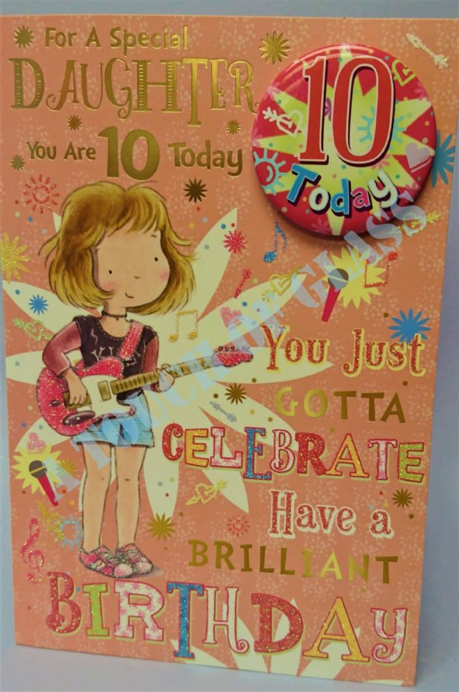 Badge Birthday Card - 10 Year Old Daughter